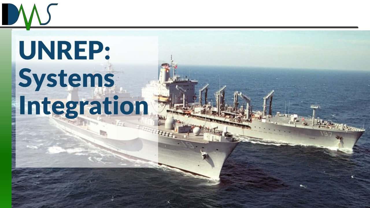 UNREP: Systems Integration